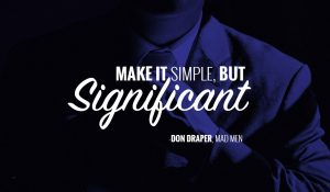 Make it simple but significant