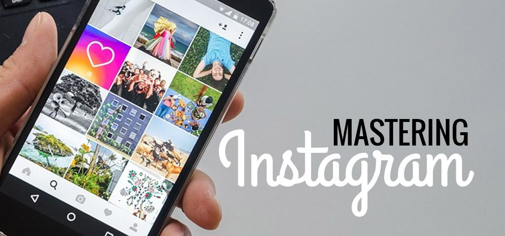 Mastering Instagram