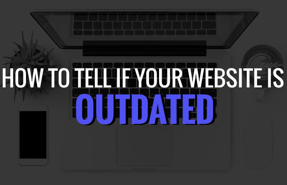 Outdated website features