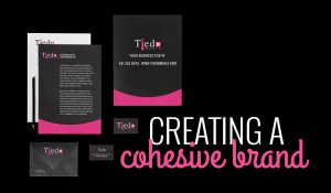 TiedIn Media Creating A Cohesive Brand